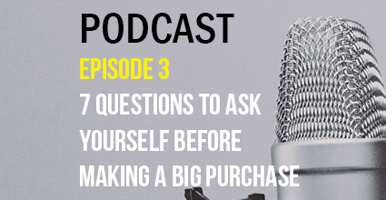 Podcast - Episode 3 - 7 Questions to Ask Yourself Before Making a Big Purchase - Current Balance - Marion Community Credit Union