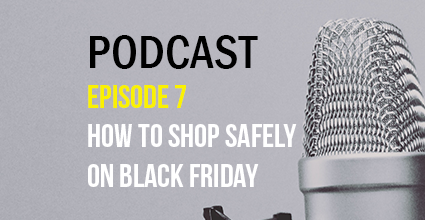 Podcast - Episode 7 - How to Shop Safely on Black Friday - Current Balance - Marion Community Credit Union