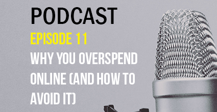 Podcast - Episode 11 - Why You Overspend Online (And How to Avoid It) - Current Balance - Marion Community Credit Union