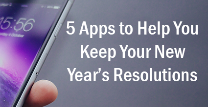 5 Apps to Help You Keep Your New Year's Resolutions - Current Balance - Marion Community Credit Union
