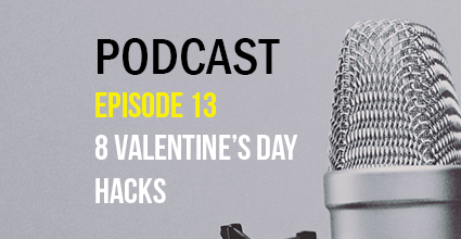Podcast - Episode 13 - 8 Valentine's Day Hacks - Current Balance - Marion Community Credit Union
