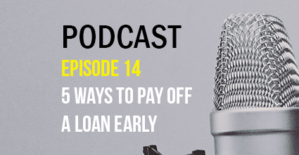 Podcast - Episode 14 - 5 Ways to Pay Off a Loan Early - Current Balance - Marion Community Credit Union