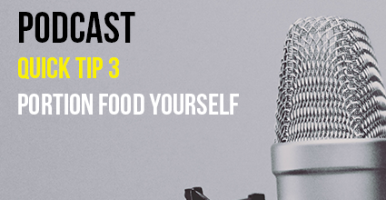 Podcast - Quick Tip 3 - Portion Food Yourself - Current Balance - Marion Community Credit Union