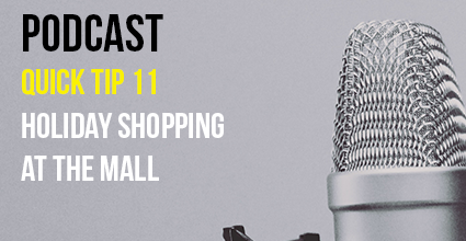 Podcast - Quick Tip 11 - Holiday Shopping at the Mall - Current Balance - Marion Community Credit Union