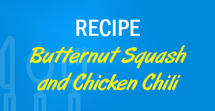 Recipe - Butternut Squash and Chicken Chili- Current Balance - Marion Community Credit Union