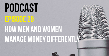 Podcast - Episode 26 - How Men and Women Manage Money Differently - Current Balance - Marion Community Credit Union