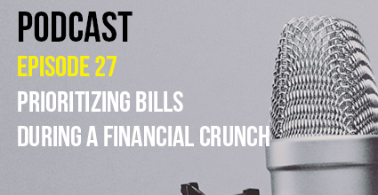 Podcast - Episode 27 - Prioritizing Bills During a Financial Crunch - Current Balance - Marion Community Credit Union