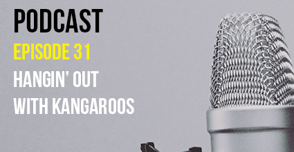 Podcast - Episode 31 - Hangin' Out with Kangaroos - Current Balance - Pillar Credit Union