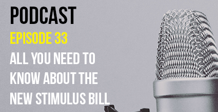 Podcast - Episode 33 - All You Need to Know About the New Stimulus Bill - Current Balance - Pillar Credit Union